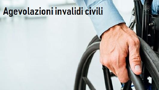 Agevolazioni invalidi civili